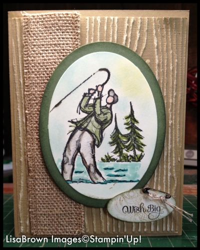 Fly Fishing And A Stampin Up Masculine Birthday Card Ink And